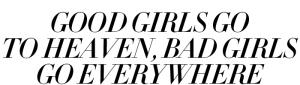 badgirlsgoeverywhere