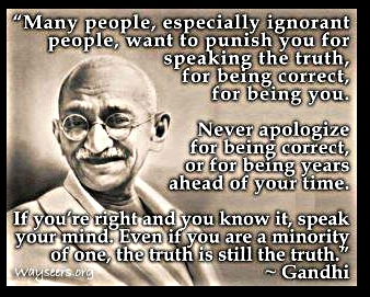 Speak-your-truth Ghandi