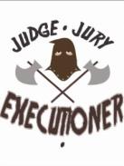 judge jury executioner