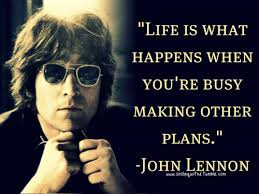 life is what happens Lennon