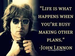 life is what happens Lennon