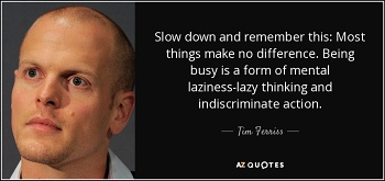 slow down and think