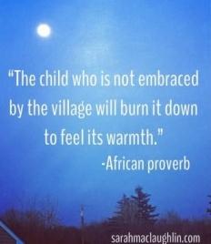child will burn down the village