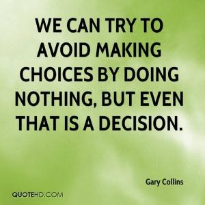 no choice is still a choice. jpg