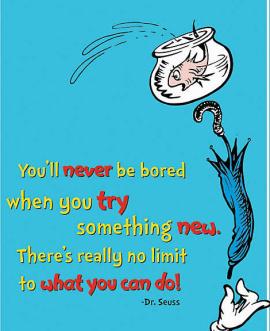 try something new Seuss