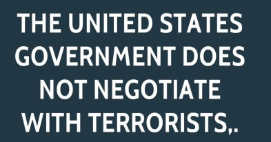 us does not negotiate with terrorists