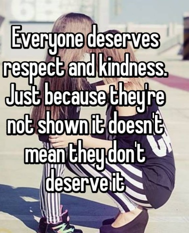 everyone deserves kindness